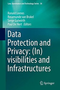Data Protection and Privacy: (In)visibilities and Infrastructures (Law, Governance and Technology Series)-cover