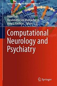 Computational Neurology and Psychiatry (Springer Series in Bio-/Neuroinformatics)