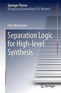 Separation Logic for High-level Synthesis (Springer Theses)-cover