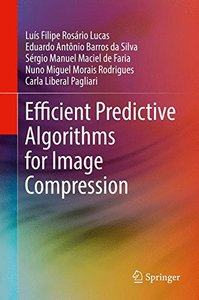 Efficient Predictive Algorithms for Image Compression-cover