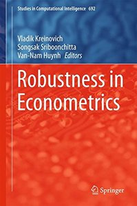 Robustness in Econometrics (Studies in Computational Intelligence)-cover