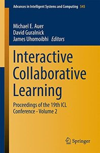 Interactive Collaborative Learning: Proceedings of the 19th ICL Conference - Volume 2 (Advances in Intelligent Systems and Computing)
