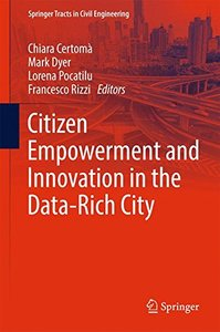 Citizen Empowerment and Innovation in the Data-Rich City (Springer Tracts in Civil Engineering)-cover