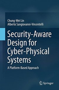 Security-Aware Design for Cyber-Physical Systems: A Platform-Based Approach-cover