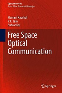 Free Space Optical Communication (Optical Networks)