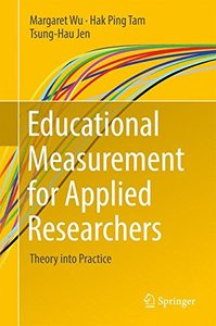 Educational Measurement for Applied Researchers: Theory into Practice-cover