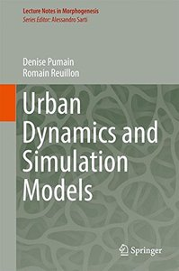 Urban Dynamics and Simulation Models (Lecture Notes in Morphogenesis)-cover