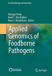 Applied Genomics of Foodborne Pathogens (Food Microbiology and Food Safety)-cover