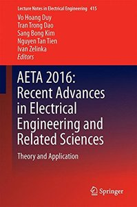 AETA 2016: Recent Advances in Electrical Engineering and Related Sciences: Theory and Application (Lecture Notes in Electrical Engineering)