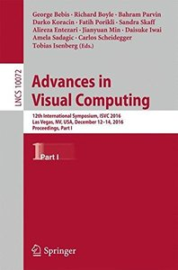 Advances in Visual Computing: 12th International Symposium, ISVC 2016, Las Vegas, NV, USA, December 12-14, 2016, Proceedings, Part I (Lecture Notes in Computer Science)-cover