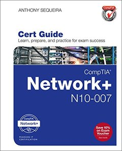 CompTIA Network+ N10-007 Cert Guide (Certification Guide)-cover