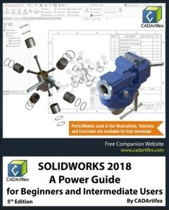 SOLIDWORKS 2018: A Power Guide for Beginners and Intermediate Users-cover