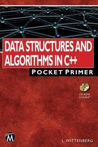 Data Structures and Algorithms in C++: Pocket Primer