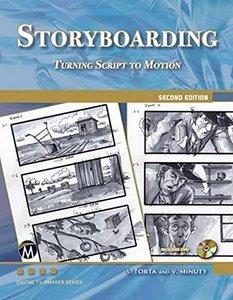 Storyboarding: Turning Script into Motion (Digital Filmmaker Series)-cover