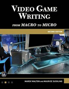 Video Game Writing: From Macro to Micro-cover