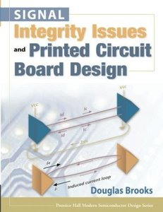 Signal Integrity Issues and Printed Circuit Board Design (paperback) -cover