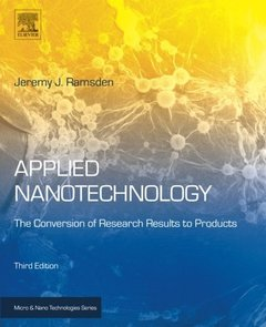 Applied Nanotechnology, Third Edition: The Conversion of Research Results to Products (Micro and Nano Technologies)-cover