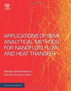 Applications of Semi-Analytical Methods for Nanofluid Flow and Heat Transfer (Micro & Nano Technologies)-cover