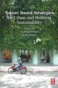 Nature Based Strategies for Urban and Building Sustainability