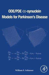 ODE/PDE α-synuclein Models for Parkinson's Disease-cover
