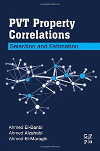PVT Property Correlations: Selection and Estimation-cover