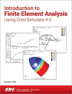 Introduction to Finite Element Analysis Using Creo Simulate 4.0-cover