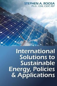 International Solutions to Sustainable Energy, Policies and Applications-cover