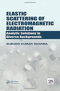 Elastic Scattering of Electromagnetic Radiation: Analytic Solutions in Diverse Backgrounds