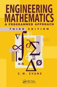 Engineering Mathematics: A Programmed Approach, 3th Edition