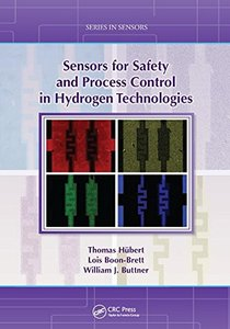 Sensors for Safety and Process Control in Hydrogen Technologies (Series in Sensors)-cover