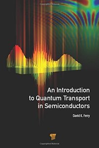 An Introduction to Quantum Transport in Semiconductors-cover