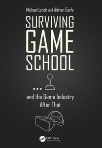 Surviving Game School…and the Game Industry After That-cover