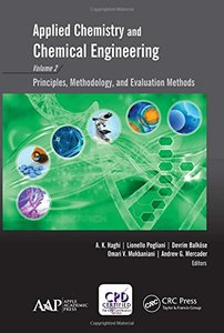 Applied Chemistry and Chemical Engineering, Volume 2: Principles, Methodology, and Evaluation Methods