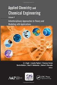 Applied Chemistry and Chemical Engineering, Volume 3: Interdisciplinary Approaches to Theory and Modeling with Applications-cover
