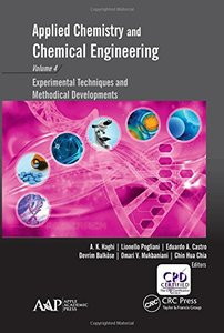 Applied Chemistry and Chemical Engineering, Volume 4: Experimental Techniques and Methodical Developments-cover