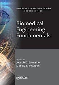 Biomedical Engineering Fundamentals (The Biomedical Engineering Handbook, Fourth Edition)