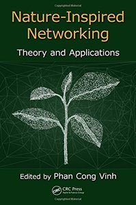 Nature-Inspired Networking: Theory and Applications