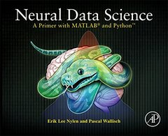 Neural Data Science: A Primer with MATLAB® and Python™-cover