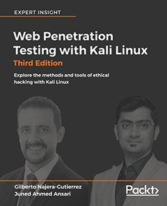 Web Penetration Testing with Kali Linux - Third Edition: Explore methods and tools of ethical hacking with Kali Linux-cover