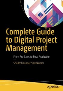 Complete Guide to Digital Project Management: From Pre-Sales to Post-Production-cover