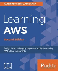 Learning AWS : Design, build, and deploy responsive applications using AWS Cloud components, 2/e-cover