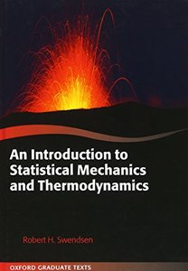 An Introduction to Statistical Mechanics and Thermodynamics (Hardcover)