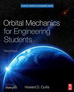 Orbital Mechanics for Engineering Students, 3/e (Hardcover)-cover
