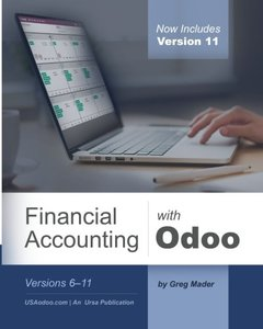 Financial Accounting with Odoo, Third Edition: Versions 6-11