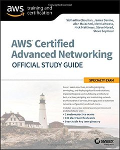 AWS Certified Advanced Networking Official Study Guide: Specialty Exam-cover