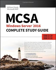 MCSA Windows Server 2016 Complete Study Guide: Exam 70-740, Exam 70-741, Exam 70-742, and Exam 70-743-cover