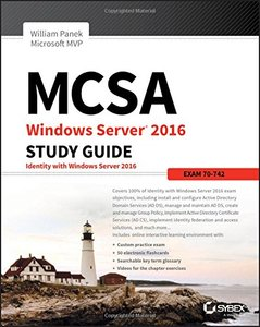 MCSA Windows Server 2016 Study Guide: Exam 70-742-cover