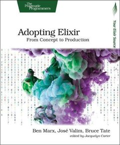 Adopting Elixir: From Concept to Production-cover