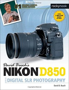 David Busch's Nikon D850 Guide to Digital SLR Photography-cover