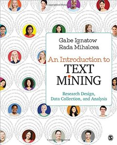 An Introduction to Text Mining: Research Design, Data Collection, and Analysis-cover